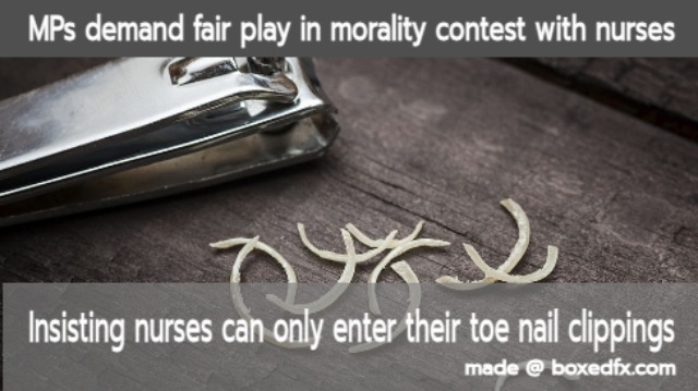 Funny nurse meme featuring toe nail clippings and with the caption'Members of parliament demand fair play in morality contest with nurses. Insisting nurses can only enter their toe nail clippings'