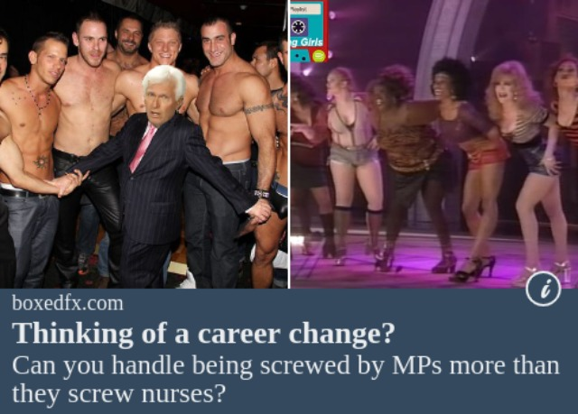 Funny nurse meme featuring male and female prostitutes, with the caption'THinking of a career change? Can you handle being screwed by members of parliament more often than they screw nurses?'