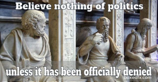 Three stone statues Twitter meme with the caption 'Believe nothing of politics unbtil it has been officially denied'