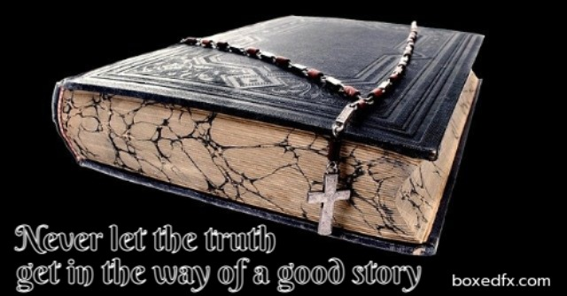 The Bible Twitter meme with the caption 'Never let the truth get in the way of a good story'